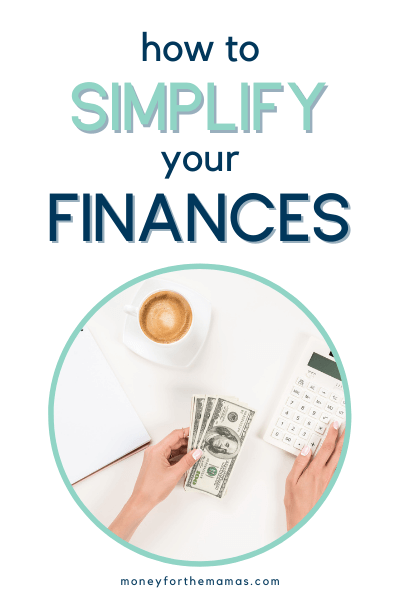 how to simplify your finances