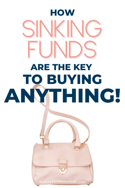 How sinking funds are the y key to buying anything