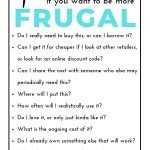 Frugal questions to ask. Frugalism