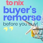4 questions to nix buyer's remorse