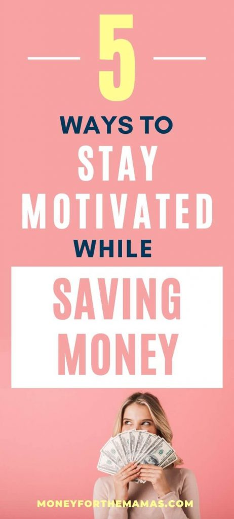 ways to stay motivated while saving money