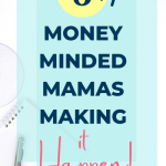 Money Minded Mamas