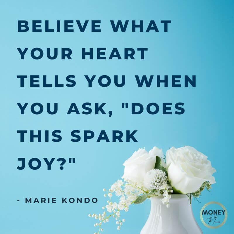 Marie Kondo quote on sparking joy