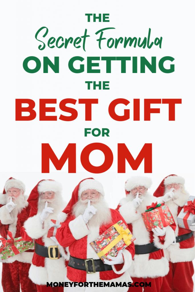 Secret formula on getting the best gift for mom