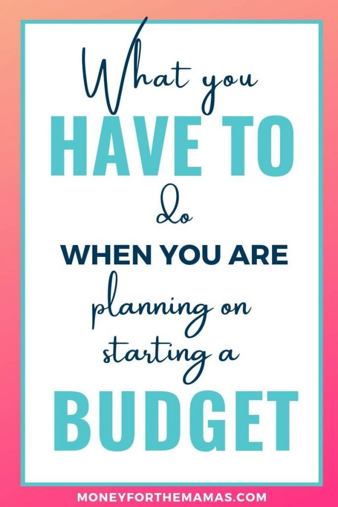 What You Have to do When Planning on Starting a Budget