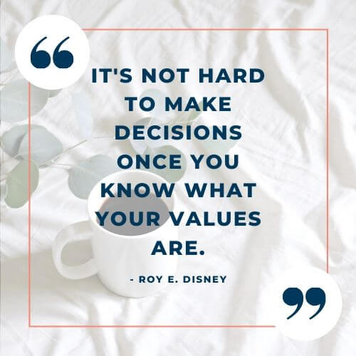 Roy E. Disney quote on personal core values