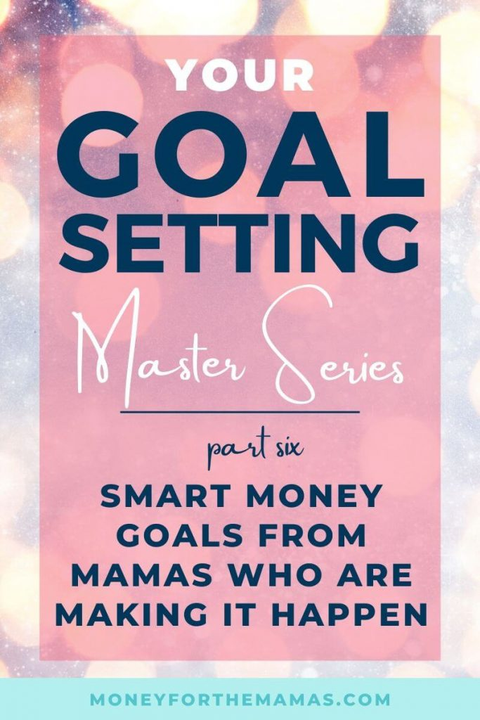 Moms talk Money Goals