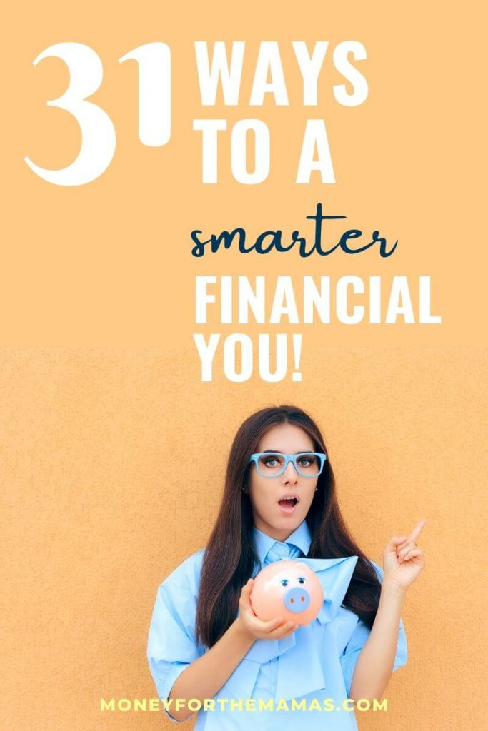 31 ways to a smarter financial you