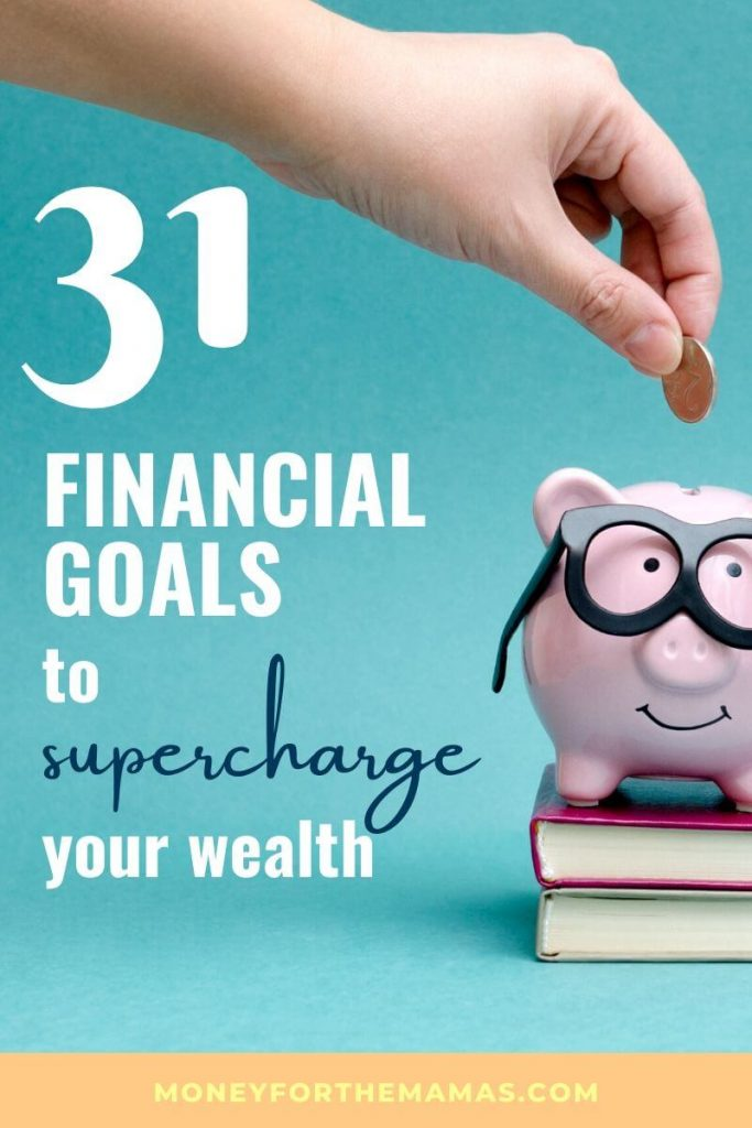 31 Financial Goals