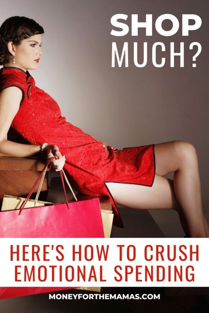 sjop much? crush your emotional spending