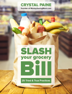 Crystal Paine - slash your grocery bill eBook