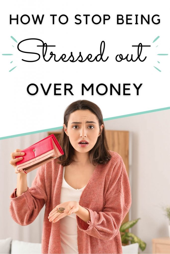 how to stop being stressed out over money