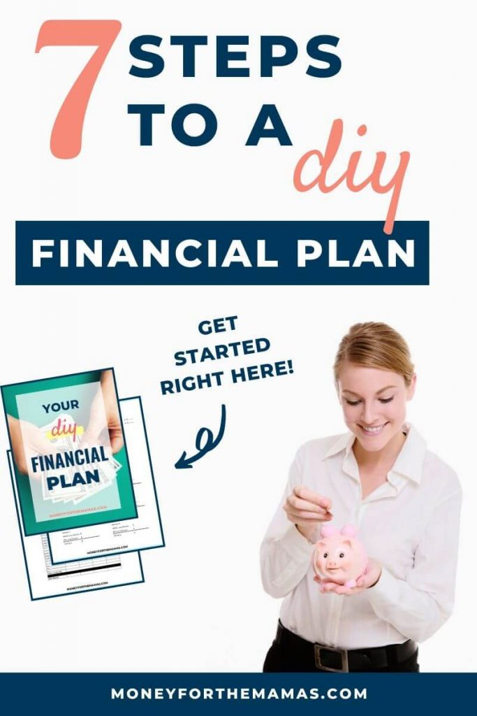 7 steps to a diy financial plan