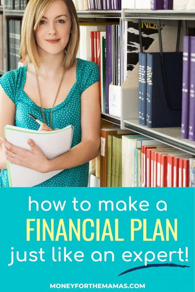 create a financial plan like the experts