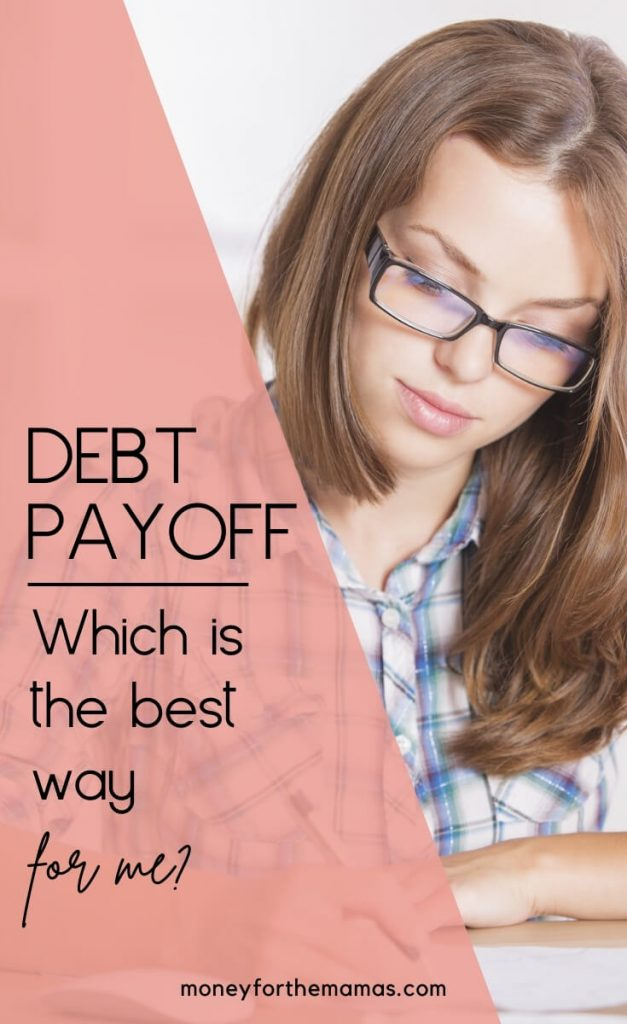 which is the best debt payoff strategy for me?