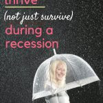 how to thrive in a recession