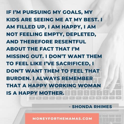 Shonda Rhimes quote on working moms