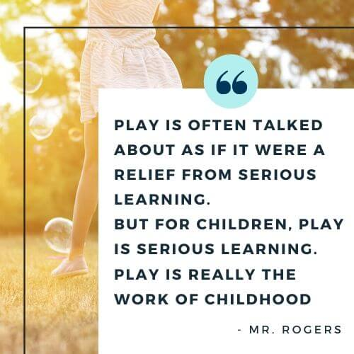 Mr Rodgers quote on children's play