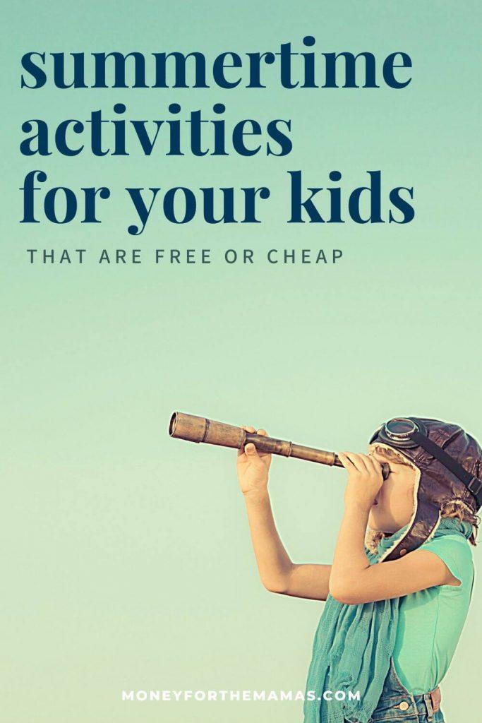 summertime activities for your kids