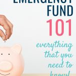 Emergency fund 101 - everything that you need to know