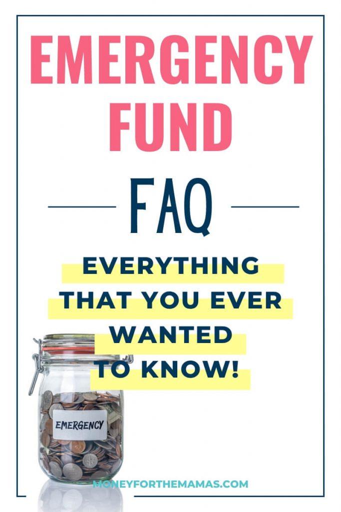 Emergency Fund FAQ