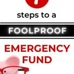 7 steps to a foolproof emergency fund