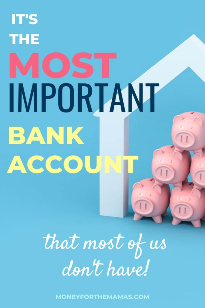it's the most important bank account (that most of us don't have), your emergency fund!