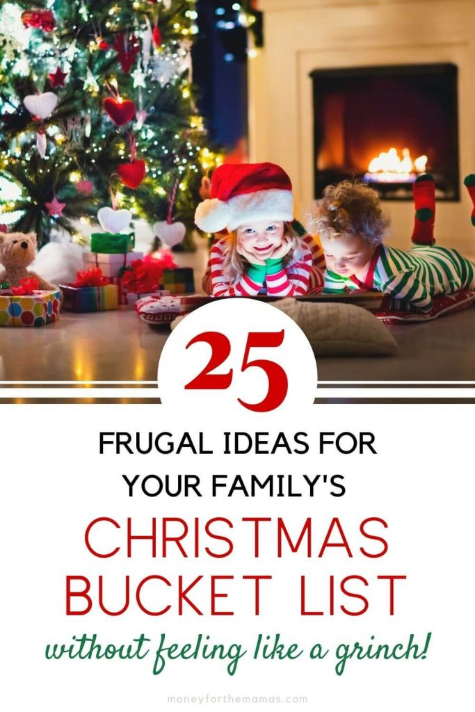 25 frugal ideas for your family's Christmas bucket list