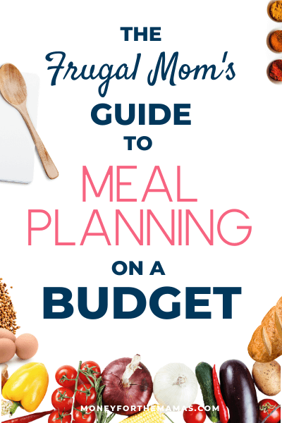 frugal mom guide to meal planning