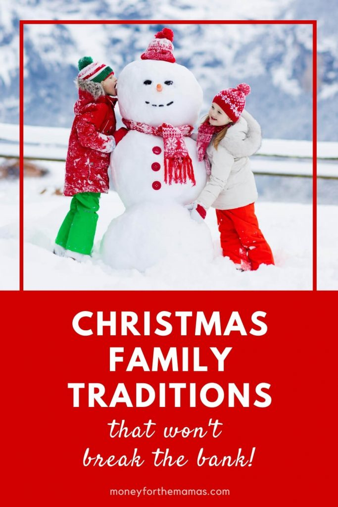 Christmas family traditions that won't break the bank!