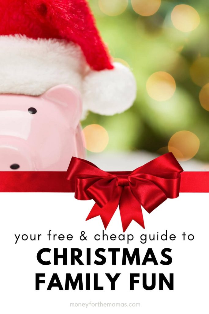 free and cheap guide to Christmas Family Fun