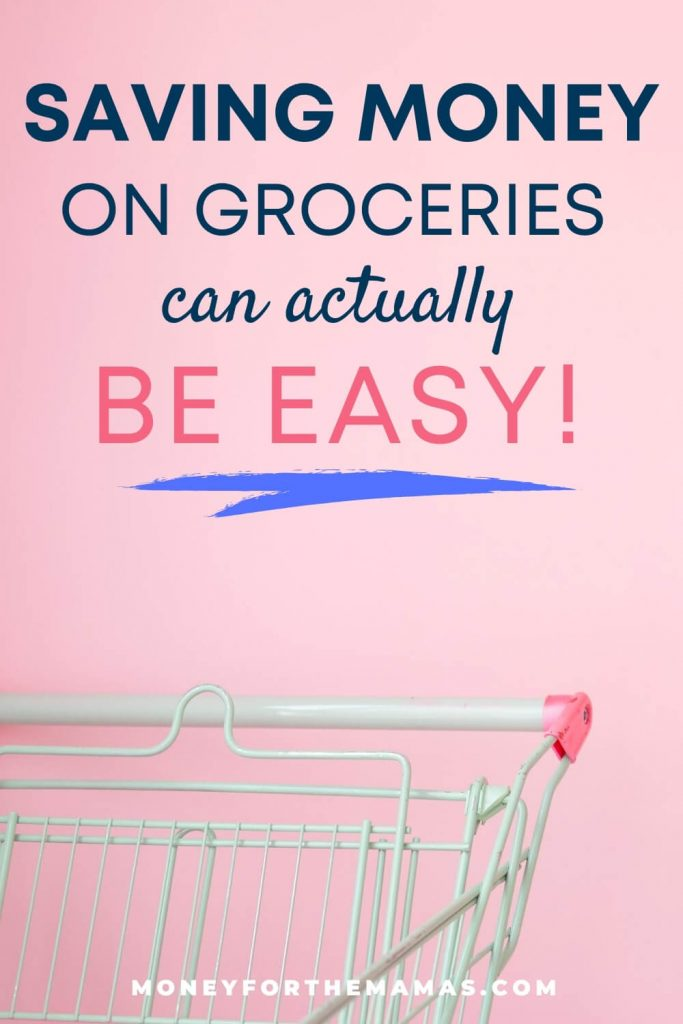 saving money on groceries can be easy