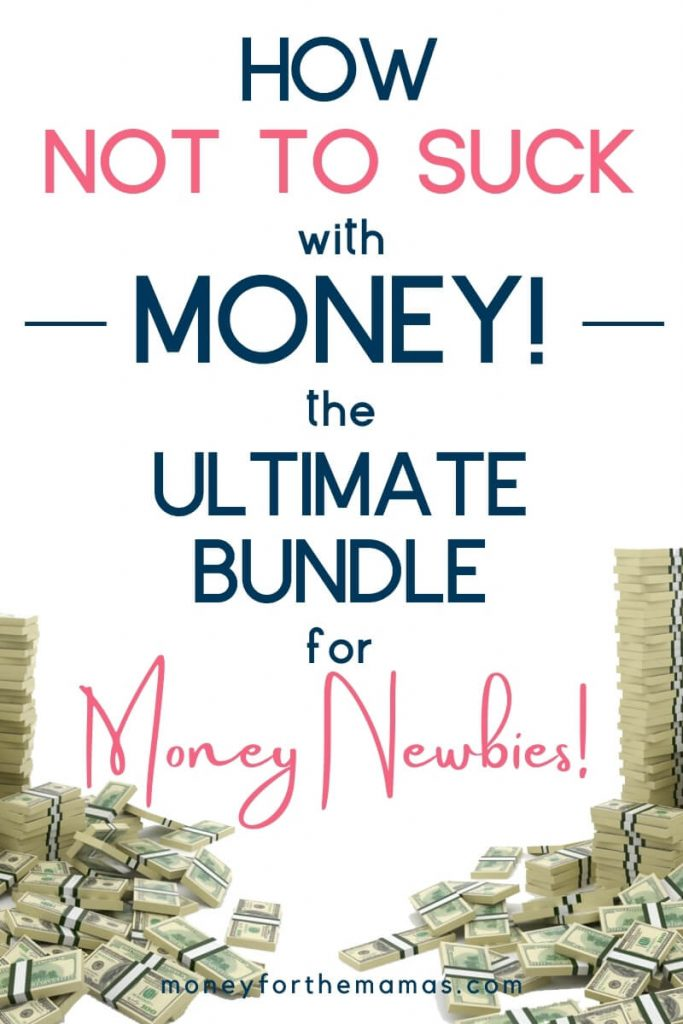 how not to suck with your money - from Ultimate Bundles