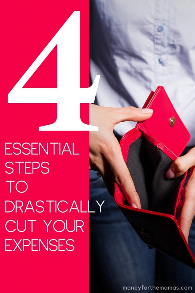 4 essential steps to drastically cutting expenses