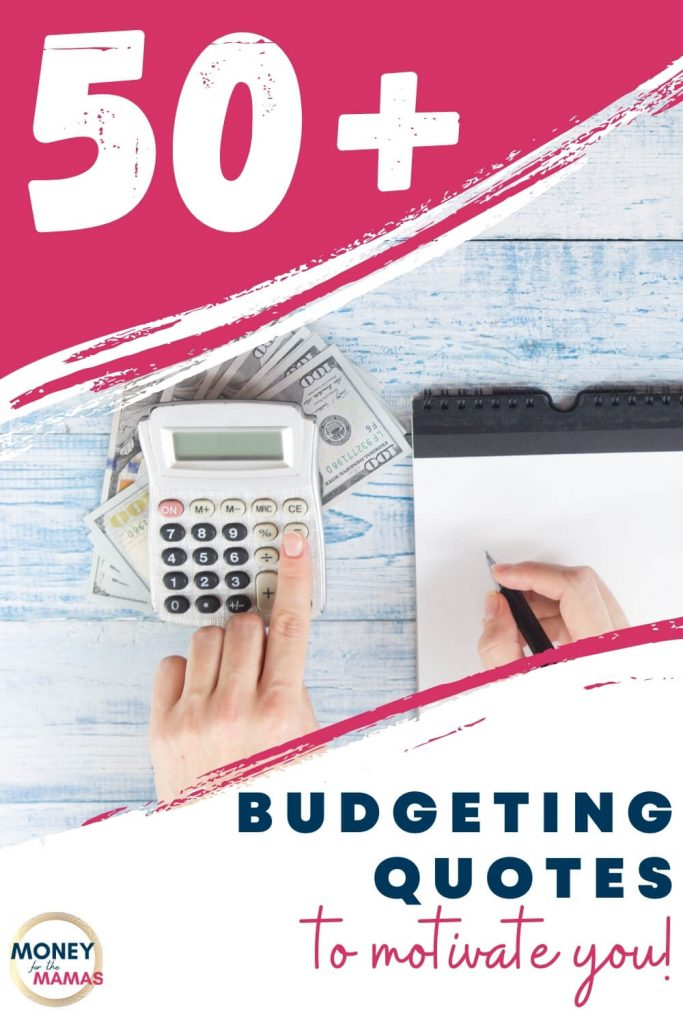 50+ budgeting quotes to motivate you!