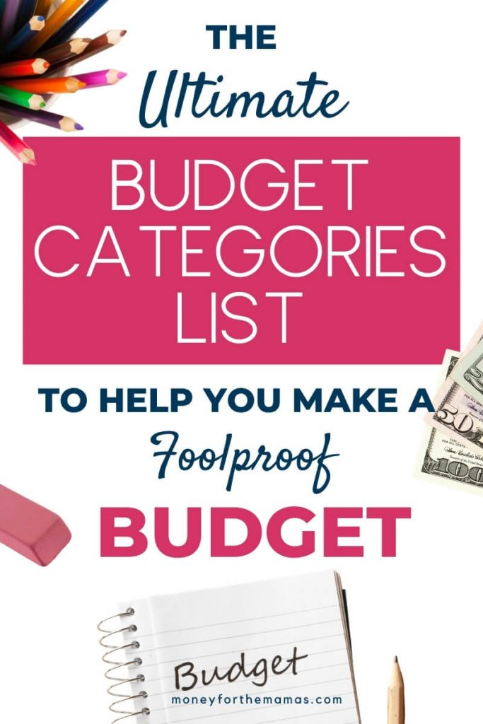 the ultimate budget categories list to build a foolproof budget