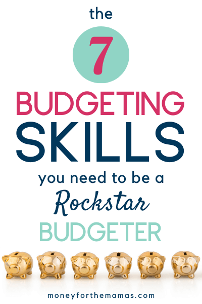 budgeting skills you need to be a rockstar budgeter
