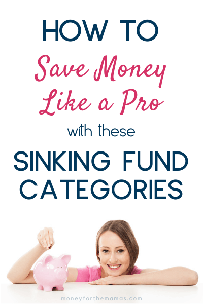 how to save money like a pro with these sinking fund categories