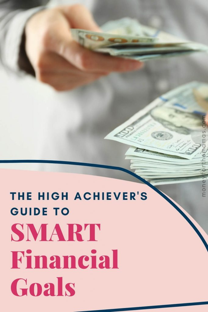 The High Achiever's Guide to SMART Financial Goals
