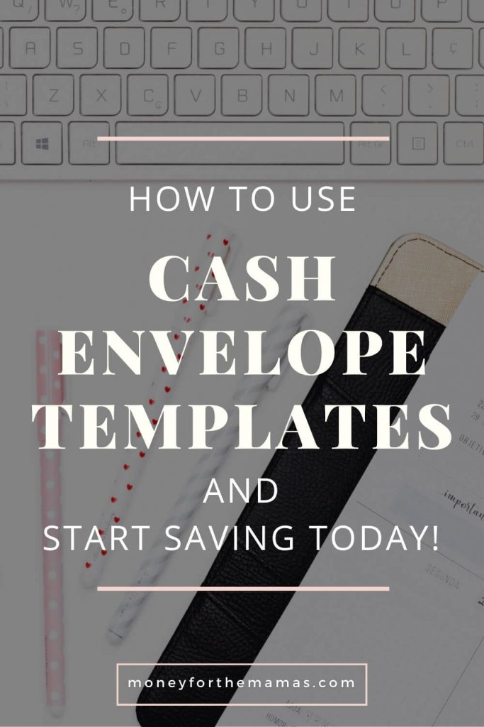 how to use cash envelope templates to start saving money today