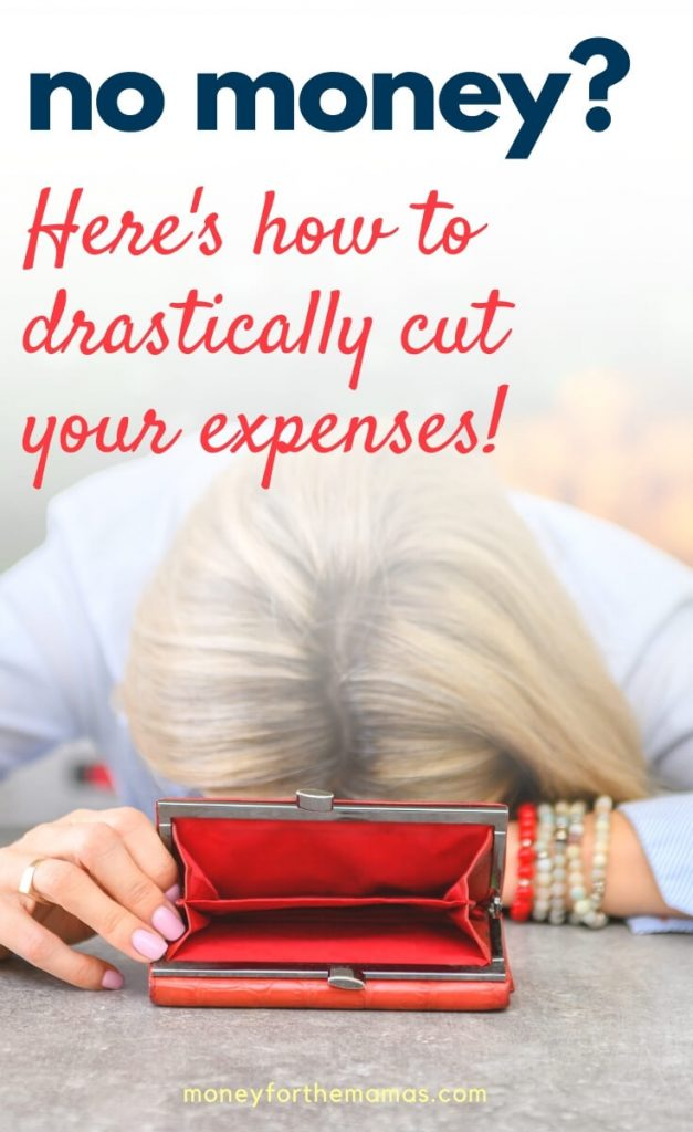 no money? Here's how to drastically cut expenses