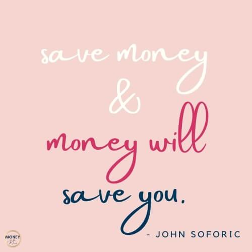 saving money quote from john soforic