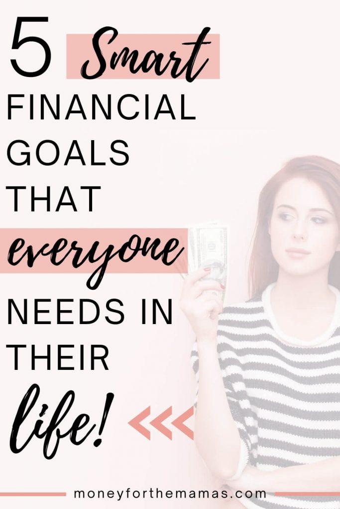 5 SMART financial goals that everyone needs