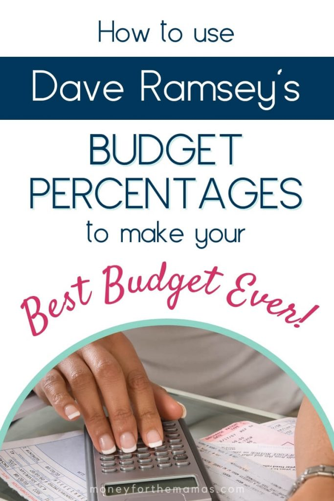 how to use dave ramsey budget percentages to make your best budget ever!
