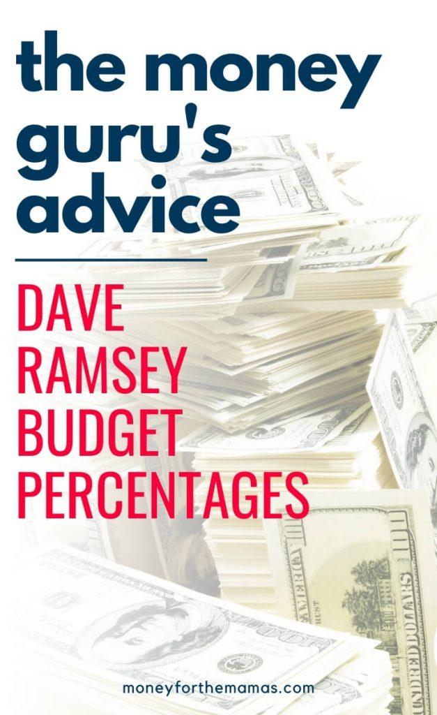 the money guru's advice - dave ramsey budget percentages