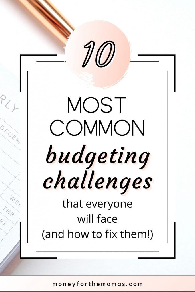 top budgeting challenges