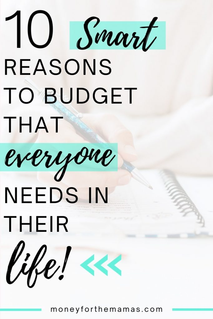 10 smart reasons to budget that everyone needs in their life!