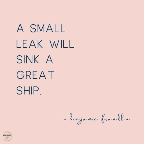 a small leak will sink a great ship quote from ben franklin