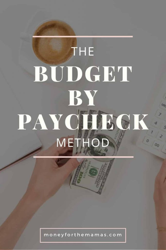 the budget by paycheck method