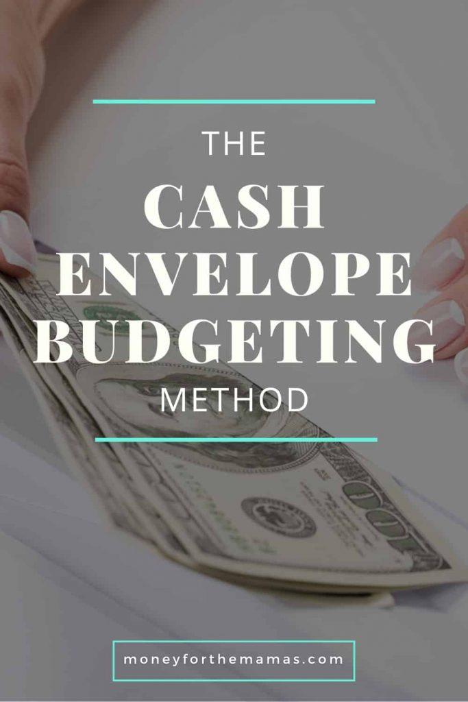 the cash envelope budgeting method